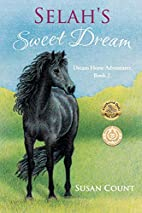 Selah's Sweet Dream by Susan Count