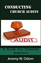 Conducting Church Audits: A Guide for…