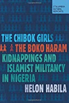 The Chibok Girls: The Boko Haram Kidnappings…