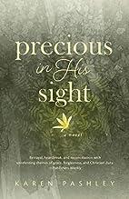 Precious in His Sight: An inspiring novel of…