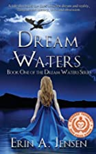 Dream Waters: Book One of The Dream Waters…