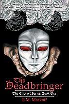 The Deadbringer (The Ellderet Series)…