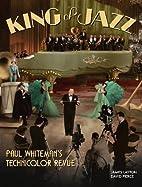 King of Jazz: Paul Whiteman's…