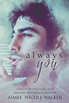 Always You: Book 6 of the Fated Hearts…