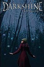 Darkshine: The Darkshine Series Book 1…