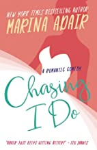Chasing I Do by Marina Adair