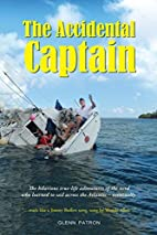 The Accidental Captain by Glenn Patron