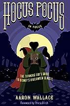 Hocus Pocus in Focus: The Thinking…