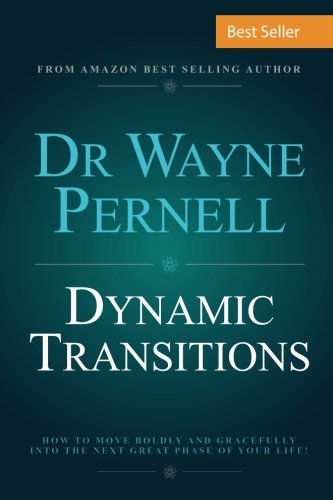 dynamic-transitions-how-to-move-boldly-and-gracefully-into-the-next-great-phase-of-your-life