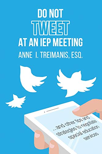 do-not-tweet-at-an-iep-meeting-and-other-tips-and-strategies-to-negotiate-special-education-services