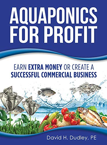aquaponics-for-profit-earn-extra-money-or-create-a-successful-commercial-business