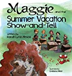 Maggie and the Summer Vacation Show-and-Tell…
