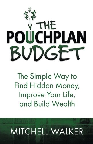 the-pouchplan-budget-the-simple-way-to-find-hidden-moneyimprove-your-life-and-build-wealth