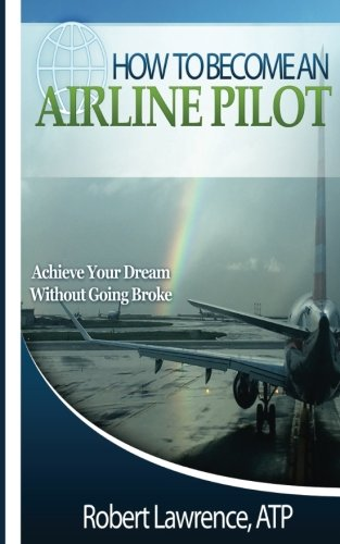 how-to-become-an-airline-pilot-achieve-your-dream-without-going-broke
