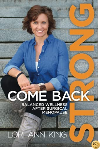 TCome Back Strong: Balanced Wellness after Surgical Menopause