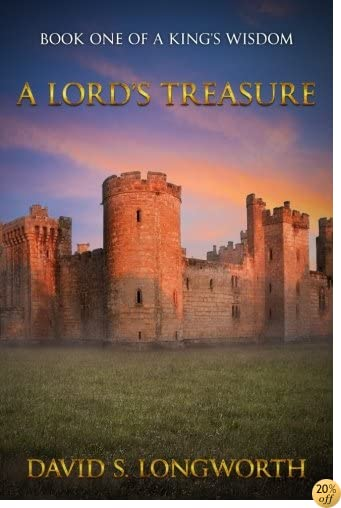 A Lord's Treasure (A King's Wisdom) (Volume 1)