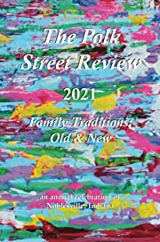 The Polk Street Review 2021 edition –…