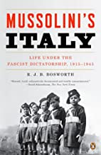 Mussolini's Italy: Life Under the Fascist…