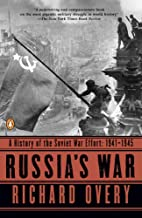 Russia's War: A History of the Soviet…