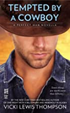 Tempted By a Cowboy (Novella): The Perfect…