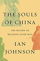 The Souls of China: The Return of Religion…