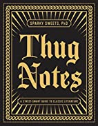 Thug Notes: A Street-Smart Guide to Classic…