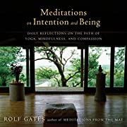 Meditations on Intention and Being: Daily…