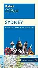 Sydney [Fodor's 25 Best] by Anne Matthews