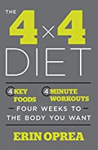 The 4 x 4 Diet: 4 Key Foods, 4-Minute…