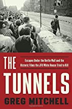 The Tunnels: Escapes Under the Berlin Wall…