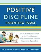 Positive Discipline Parenting Tools: The 49…
