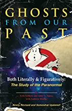 Ghosts from Our Past: Both Literally and…