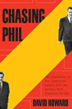 Chasing Phil: The Adventures of Two…
