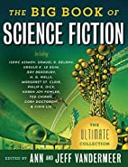 The Big Book of Science Fiction by Ann…