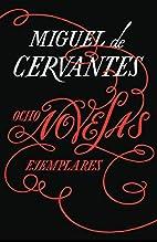 Ocho novelas ejemplares (Spanish Edition) by…