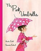 The Pink Umbrella by Amélie Callot