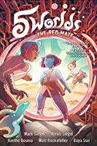 5 Worlds Book 3: The Red Maze by Mark Siegel