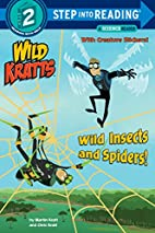 Wild Insects and Spiders! (a science reader)…