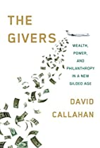 The Givers: Wealth, Power, and Philanthropy…