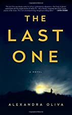 The Last One: A Novel by Alexandra Oliva