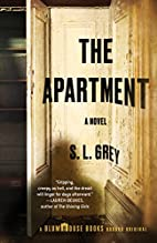 The Apartment by S. L. Grey