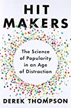 Hit Makers: The Science of Popularity in an…