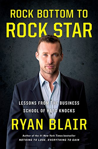 rock-bottom-to-rock-star-lessons-from-the-business-school-of-hard-knocks