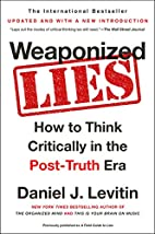 Weaponized Lies: How to Think Critically in…