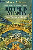 Meet Me in Atlantis: My Obsessive Quest to…