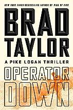 Operator Down [Pike Logan #12] by Brad…