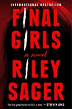 Final Girls: A Novel by Riley Sager