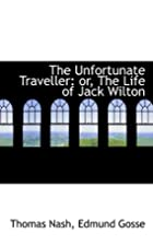 The Unfortunate Traveller, Or The Life Of…