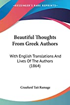 Beautiful Thoughts From Greek Authors: With…