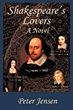 Jensen, Peter: Shakespeare'S Lovers: A Novel